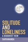 Solitude and Loneliness - Book
