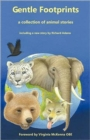 Gentle Footprints : A Collection of Animal Stories - Book
