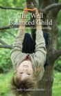 The Well Balanced Child - eBook