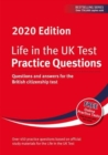 Life in the UK Test: Practice Questions 2020 : Questions and answers for the British citizenship test - Book