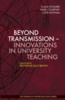 Beyond Transmission : Innovations in University Teaching - Book