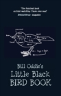 Bill Oddie's Little Black Bird Book - Book