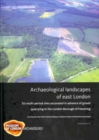 Archaeological landscapes of east London - Book