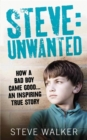 Steve: Unwanted - Book