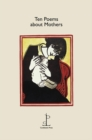 Ten Poems about Mothers - Book