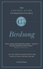 The Connell Short Guide to Sebastian Faulks's Birdsong - Book