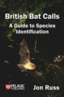 British Bat Calls : A Guide to Species Identification - eBook