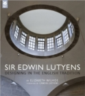 Sir Edwin Lutyens : Designing in the English Tradition - Book