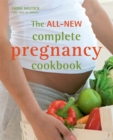 The All-new Complete Pregnancy Cookbook - Book
