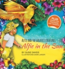 Alfie and the Greatest Creatures : Alfie in the Sun - Book