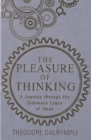 The Pleasure of Thinking : A Journey through the Sideways Leaps of Ideas - eBook