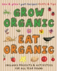 Grow Organic, Eat Organic : Creative Activities - Book
