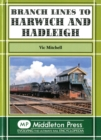 Branch Lines to Harwich and Hadleigh - Book