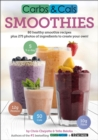 Carbs & Cals Smoothies : 80 Healthy Smoothie Recipes & 275 Photos of Ingredients to Create Your Own! - Book