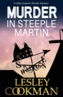 Murder in Steeple Martin : A Libby Sarjeant Murder Mystery - Book