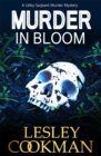Murder in Bloom : A Libby Sarjeant Murder Mystery - Book