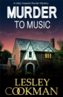 Murder to Music : A Libby Sarjeant Murder Mystery - Book