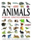 Animals Visual Encyclopedia : More than 750 colour illustrations - Book