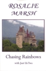 Chasing Rainbows : With Just Us Two - Book