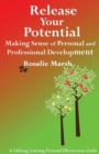 Release Your Potential : Making Sense of Personal and Professional Development - Book
