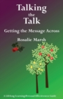Talking the Talk : Getting the Message Across - Book