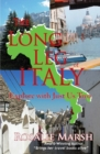 The Long Leg of Italy : Explore with Just Us Two - Book
