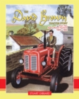 The David Brown Tractor Story: Part 2 - Book