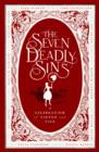 The Seven Deadly Sins : A Celebration of Vice and Virtue - eBook