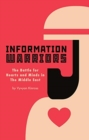 Information Warriors : The Battle for Hearts and Minds in the Middle East - Book