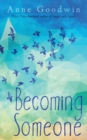 Becoming Someone - Book