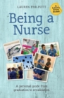 Being a Nurse : A personal guide from graduation to revalidation - Book