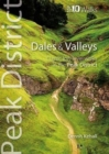 Dales & Valleys : Classic Low-level Walks in the Peak District - Book