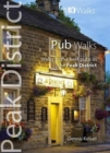 Pub Walks : Walks to the Best Pubs in the Peak District - Book