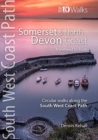 Somerset & North Devon Coast : Minehead to Bude - Circular walks along the South West Coast Path - Book