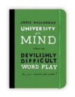 University of the Mind: Devilishly Difficult Word Play - Book