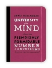 University of the Mind: Fiendishly Formidable Number Conundrums - Book
