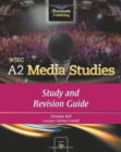 WJEC A2 Media Studies: Study and Revision Guide - Book