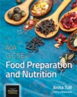 AQA GCSE Food Preparation and Nutrition - Book