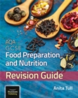 AQA GCSE Food Preparation & Nutrition: Revision Guide - Book