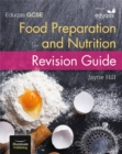 Eduqas GCSE Food Preparation and Nutrition: Revision Guide - Book
