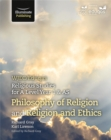 WJEC/Eduqas Religious Studies for A Level Year 1 & AS - Philosophy of Religion and Religion and Ethics - Book