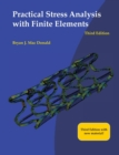 Practical Stress Analysis with Finite Elements (3rd Edition) - Book