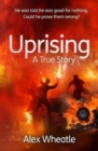 Uprising : A True Story - Book