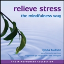 Relieve stress the mindfulness way - eAudiobook