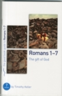 Romans 1-7 : The Gift of God - Book