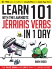 Learn 101 Jerriais Verbs in 1 Day with the Learnbots : The Fast, Fun and Easy Way to Learn Verbs - Book