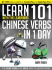 Learn 101 Chinese Verbs in 1 Day with the Learnbots : The Fast, Fun and Easy Way to Learn Verbs - Book