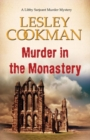 Murder in the Monastery : A Libby Sarjeant Murder Mystery - Book