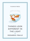 Things Look Different in the Light & Other Stories - Book