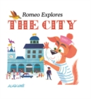 Romeo Explores the City - Book